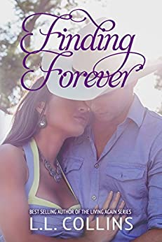 Finding Forever (Living Again #4) (Living Again Series) by [Collins, L.L.]