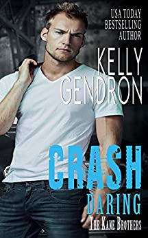 CRASH (Daring the Kane Brothers) by [Gendron, Kelly]