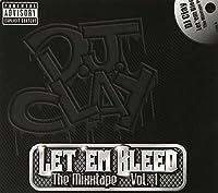 Let Em Bleed Mixtape 1