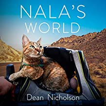 Nala's World: One Man, His Rescue Cat and a Bike Ride Around the Globe