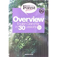 Overview English Grammar in 30 Lessons (総合英語Forest)
