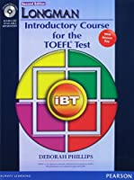 Longman Introductory Course for the TOEFL Test: iBT Student Book (with Answer Key) with CD-ROM (2nd Edition)