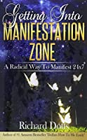 Getting into Manifestation Zone