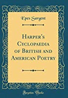 Harper's Cyclopaedia of British and American Poetry (Classic Reprint)