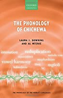 The Phonology of Chichewa (The Phonology of the World's Languages)