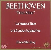 Beethoven: La lettre a Elise, 26 Autres Bagatelles