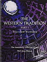 The Western Tradition: Telecourse Workbook