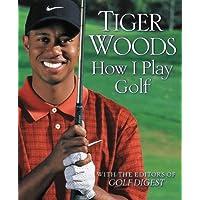 How I Play Golf (English Edition)