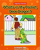 What's in My Pocket, Dear Dragon? (Beginning-to-Read)