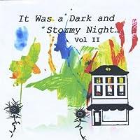 Vol. 2-It Was a Dark & Stormy Night