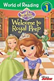 World of Reading: Sofia the First: Welcome to Royal Prep: Level 1