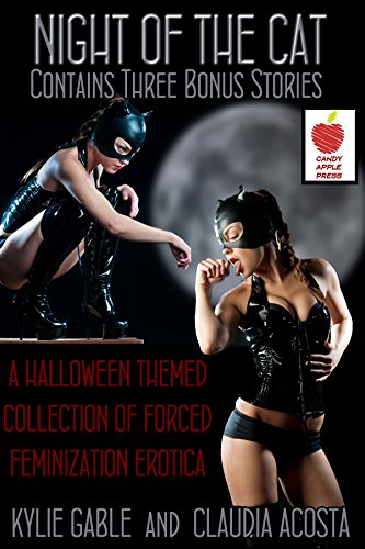 Night of the Cat: A Halloween Themed Collection of Forced Feminization Erotica (English Edition)