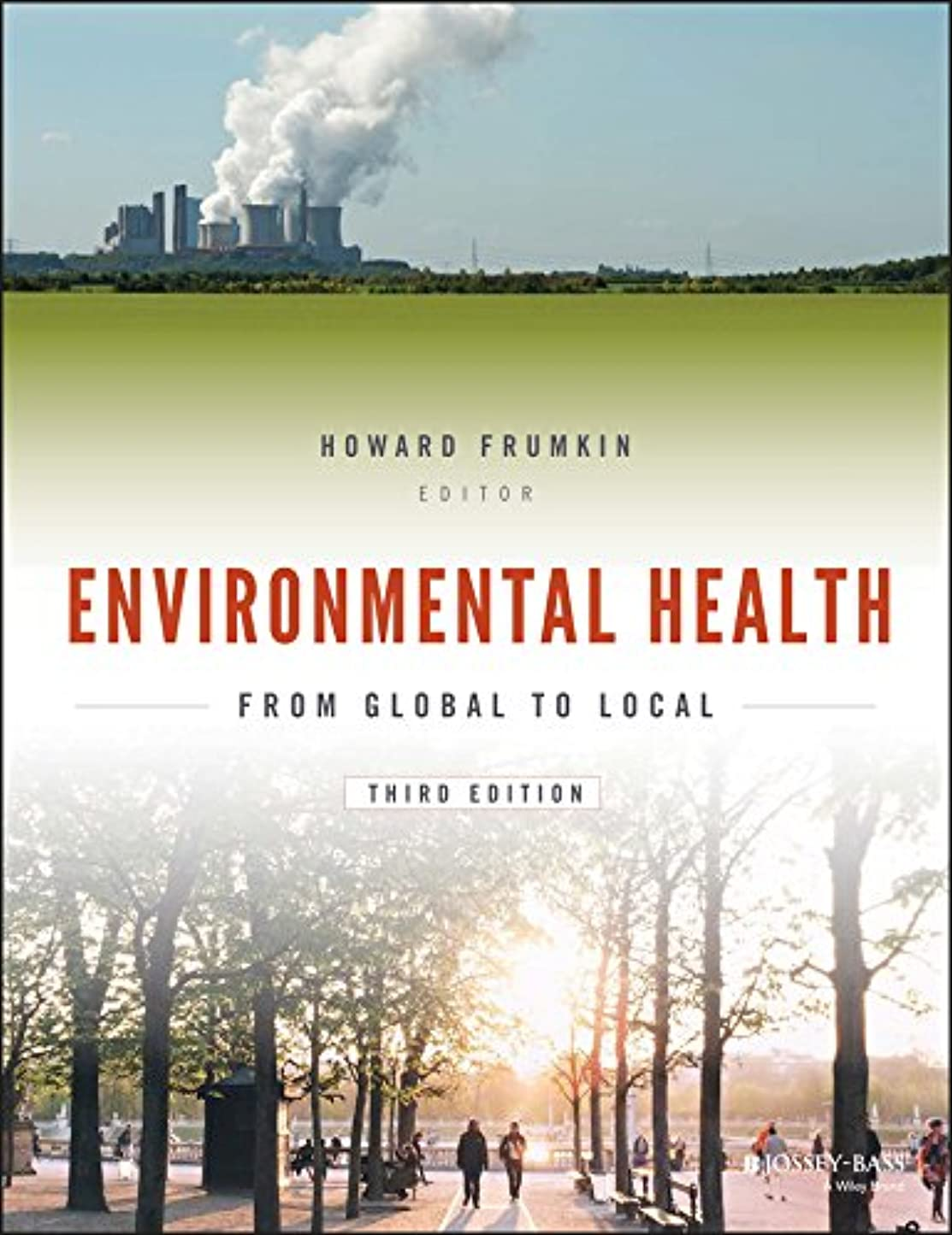 カウンターパート紛争王朝Environmental Health: From Global to Local (Public Health/Environmental Health) (English Edition)