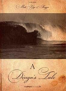 【サーフィンDVD】A Dingo's Tale(ア・ディンゴズ・テール) 輸入版