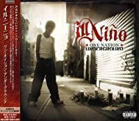 One Nation Underground by Ill Nino (2008-01-13)