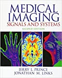 Medical Imaging Signals and Systems (2nd Edition)