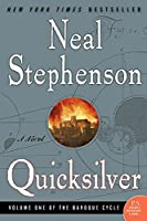 Quicksilver: Volume One of the Baroque Cycle