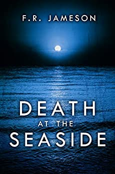 Death at the Seaside (Ghostly Shadows Book 1) by [Jameson, F.R.]