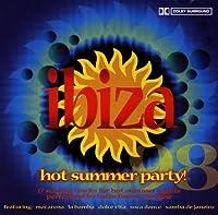 Ibiza Hot Summer Party!