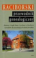 Raciborski przewodnik genealogiczny