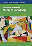 An Introduction to the Theory of Knowledge (Cambridge Introductions to Philosophy) by Noah Lemos(2007-03-19)