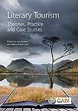 Literary Tourism: Theories, Practice and Case Studies 画像