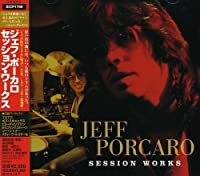 Jeff Porcaro Session Works by Jeff Porcaro (2008-03-05)