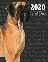 2020 Great Dane: Dated Weekly Planner With To Do Notes & Dog Quotes (Awesome Calendar Planners for Dog Owners Photo)