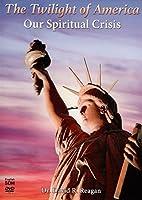 The Twilight of America: Our Spiritual Crisis [並行輸入品]