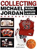 Collecting Michael Jordan: The Ultimate Identification & Value Guide by Oscar Gracia(1998-10-01) 画像