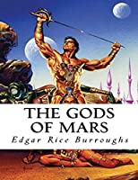 The Gods of Mars (Annotated)
