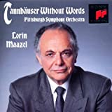 Tannhauser Without Words: Pittburgh / Maazel
