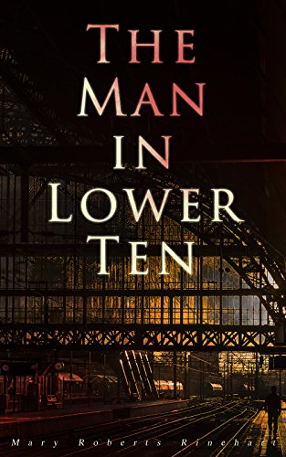 Download The Man in Lower Ten: Murder Mystery Novel (English Edition) B07D7DRCRR