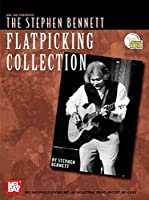 The Stephen Bennett Flatpicking Collection