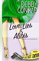 Love, Lies and Alibis (Love, Lies and More Lies)