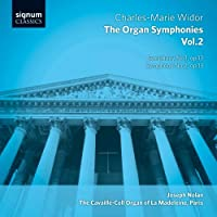 Widor: The Complete Organ Symphonies Vol. 2 by Joseph Nolan
