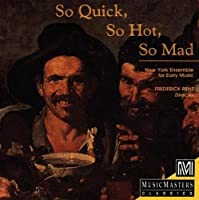 So Quick, So Hot, So Mad by Frederick Renz
