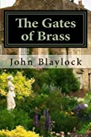 The Gates of Brass: The First of the Chronicles of Martindale