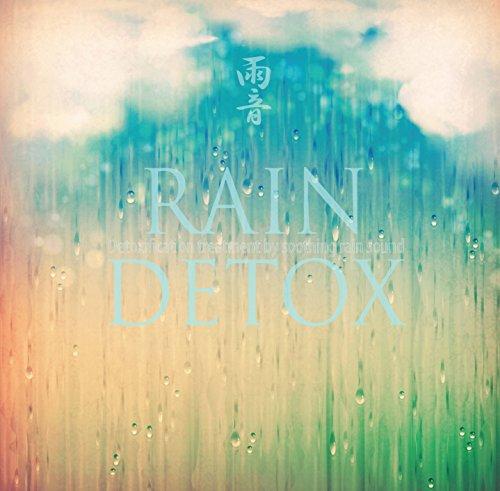 屋久島の癒しの雨音DETOX ~ レイン・デトックス