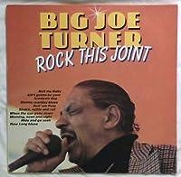 Big Joe Turner - Rock This Joint