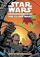 Star Wars: The Clone Wars Hero of the Confederacy (Star Wars: Clone Wars (Dark Horse))