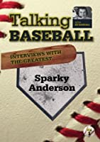 Talking Baseball with Ed Randall - Cincinnati Reds - Sparky Anderson Vol.1 by Russell Best