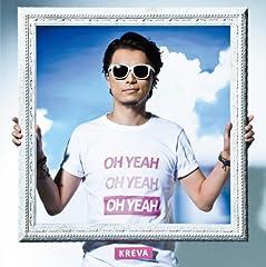 KREVA「OH YEAH」のCDジャケット
