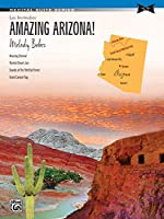 Amazing Arizona!: Sheet (Recital Suite)