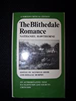 The Blithedale romance: An authoritative text, backgrounds and sources, criticism (A Norton critical edition)