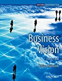 Business Vision: Student's Book: Student's Book (Oxford Business English)