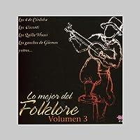 Vol. 3-Lo Mejor Del Folklore