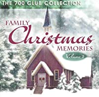 Family Christmas Memories : Vol. 2 (700 Club Collection) (2003-05-03)