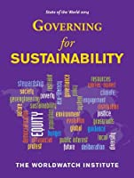 State of the World 2014: Governing for Sustainability by The Worldwatch Institute(2014-04-29)