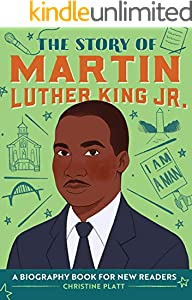 The Story of Martin Luther King Jr.: A Biography Book for New Readers (The Story Of: A Biography Series for New Readers) (English Edition)